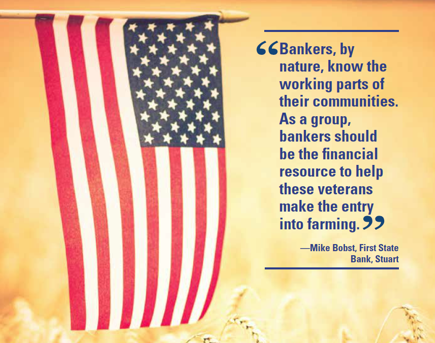 Mike Bobst Quote on Role of Bankers Assisting Veteran Farmers